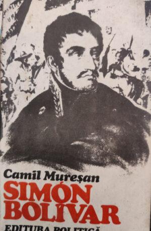 Camil Muresan Simon Bolivar (1783-1830)
