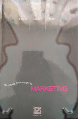 Florin Lucian Isac Tehnici de comunicare in marketing