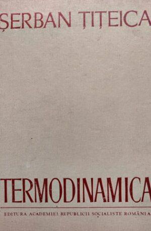 Serban Titeica Termodinamica