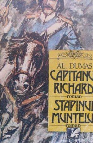 Alexandre Dumas Capitanul Richard. Stapanul muntelui
