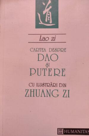 Lao Zi Cartea despre Dao si putere cu ilustrari din Zhuang Zi