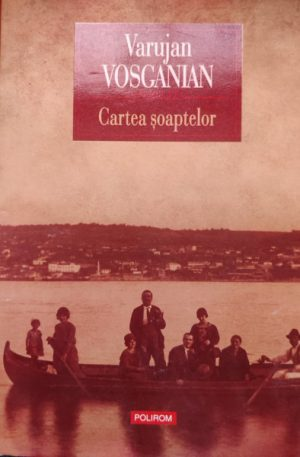 Varujan Vosganian Cartea soaptelor