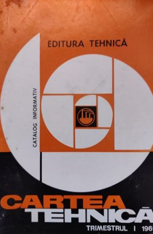 Cartea Tehnica, Trimestrul I, 1969