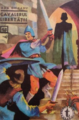 Ada Orleanu Cavalerul libertatii