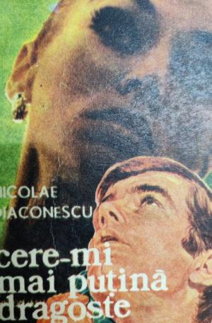 Nicolae Diaconescu Cere-mi mai putina dragoste
