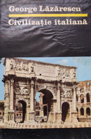 George Lazarescu Civilizatie italiana