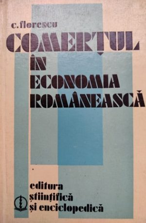 C. Florescu Comertul in economia romaneasca