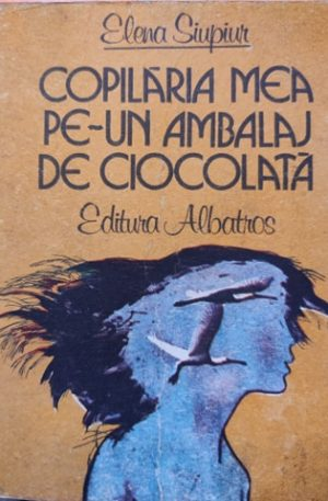 Elena Siupiur Copilaria mea pe-un ambalaj de ciocolata