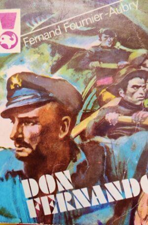 Fernand Fournier Aubry Don Fernando, vol. 1