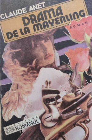 Claude Anet Drama de la Mayerling
