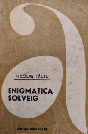 Nicolae Tautu Enigmatica Solveig