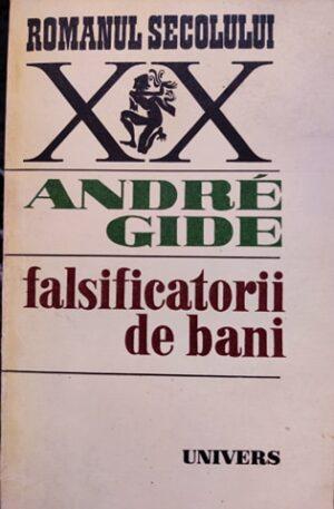 Andre Gide Falsificatorii de bani