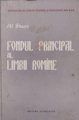 Al. Graur Fondul principal al limbii romane