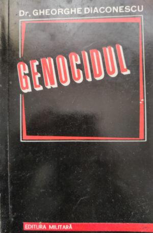 Gheorghe Diaconescu Genocidul