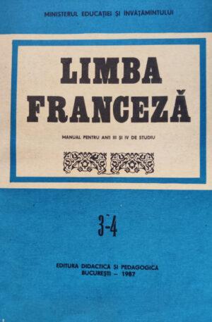 Limba franceza. Manual pentru anii III si IV de studiu