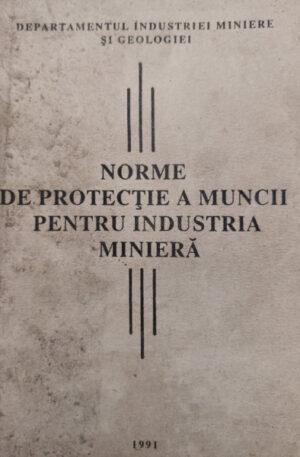 Norme de protectie a muncii pentru industria miniera