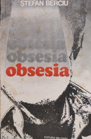 Stefan Berciu Obsesia