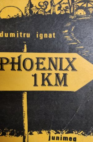 Dumitru Ignat Phoenix: 1 km