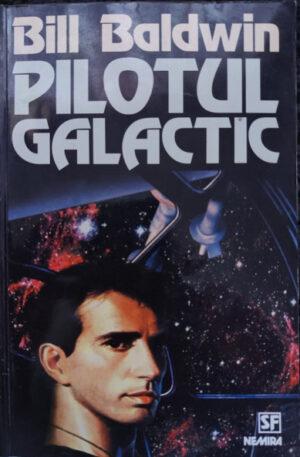 Bil Baldwin Pilotul galactic