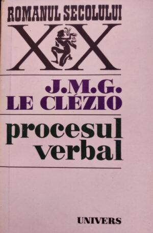 J.M.G. Le Clezio Procesul verbal