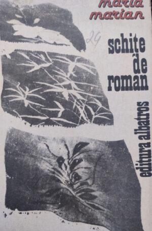 Maria Marian Schite de roman