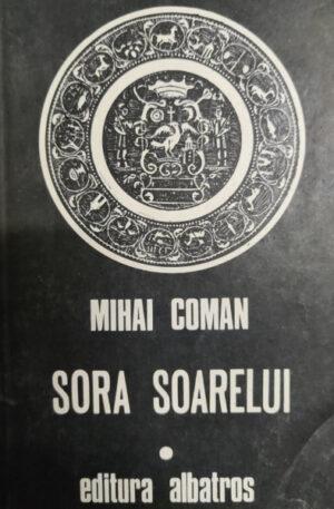 Mihai Coman Sora Soarelui. Schite pentru o fresca mitologica