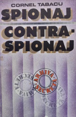Cornel Tabacu Spionaj - contraspionaj
