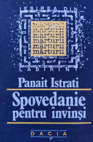 Panait Istrati Spovedanie pentru invinsi