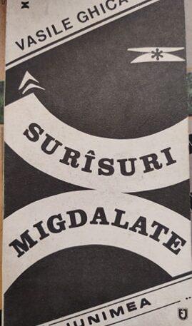 Vasile Ghica Surasuri migdalate