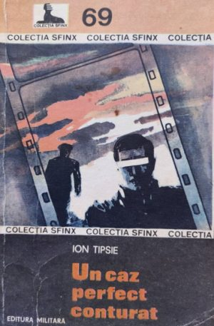 Ion Tipsie Un caz perfect conturat