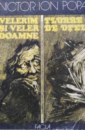 Victor Ion Popa Velerim si Veler Doamne. Floare de otel