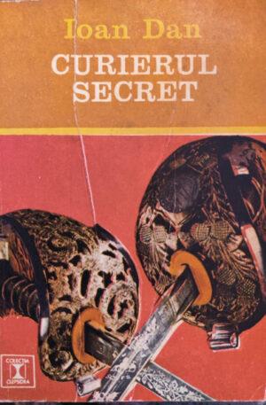 Ioan Dan Curierul secret
