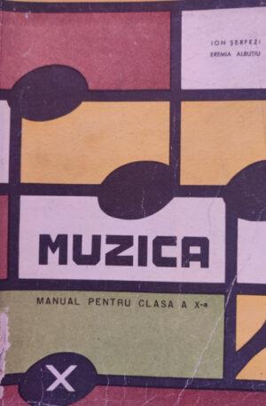 Ion Serfezi, Eremia Albutiu Muzica. Manual pentru clasa a X-a