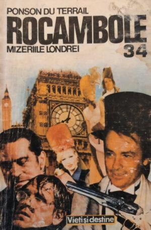 Ponson Du Terrail Rocambole. Mizeriile Londrei, vol. 1