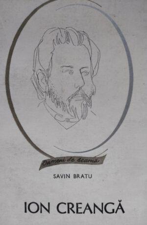 Savin Bratu - Ion Creanga