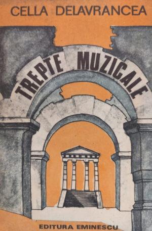 Cella Delavrancea Trepte muzicale