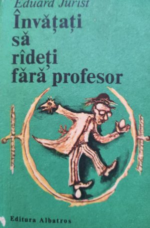 Eduard Jurist Invatati sa radeti fara profesor